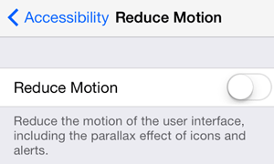 Reduce motion in iOS7
